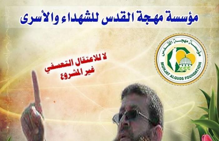 فلسطين | خضر عدنان يدعو لانتخاب قيادة موحدة للأسرى في السجون